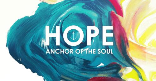 Hope: An Anchor of the Soul – Hebrews 10:23 – Sermon Notes