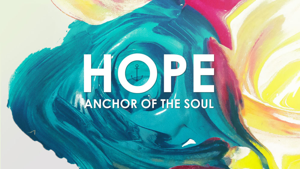 Hope: An Anchor of the Soul - Hebrews 10:23 - Sermon Notes